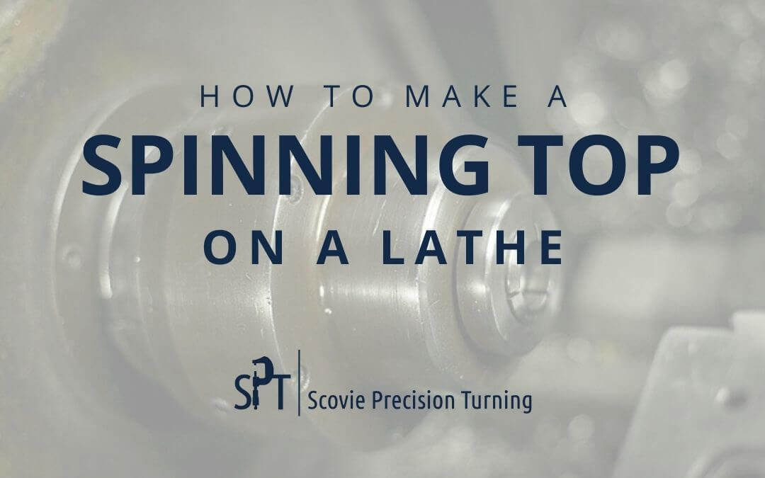 How to make a spinning top on a lathe